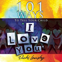 101 Ways to Say I Love You - Recommended Parenting Books