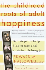 The Childhood Roots of Adult Happiness - Recommended Parenting Books