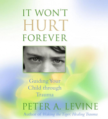 It Won't Hurt Forever - Recommended Parenting Books