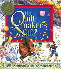 The Quiltmaker's Gift - Children's Book