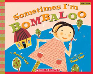 Sometimes I'm a Bombaloo - A Book About Dealing with Divorce and Trauma With Kids