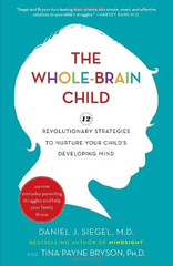 The Whole-Brained Child - Recommended Parenting Books