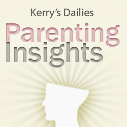 Kerry Stutzman's Daily Parenting Insights